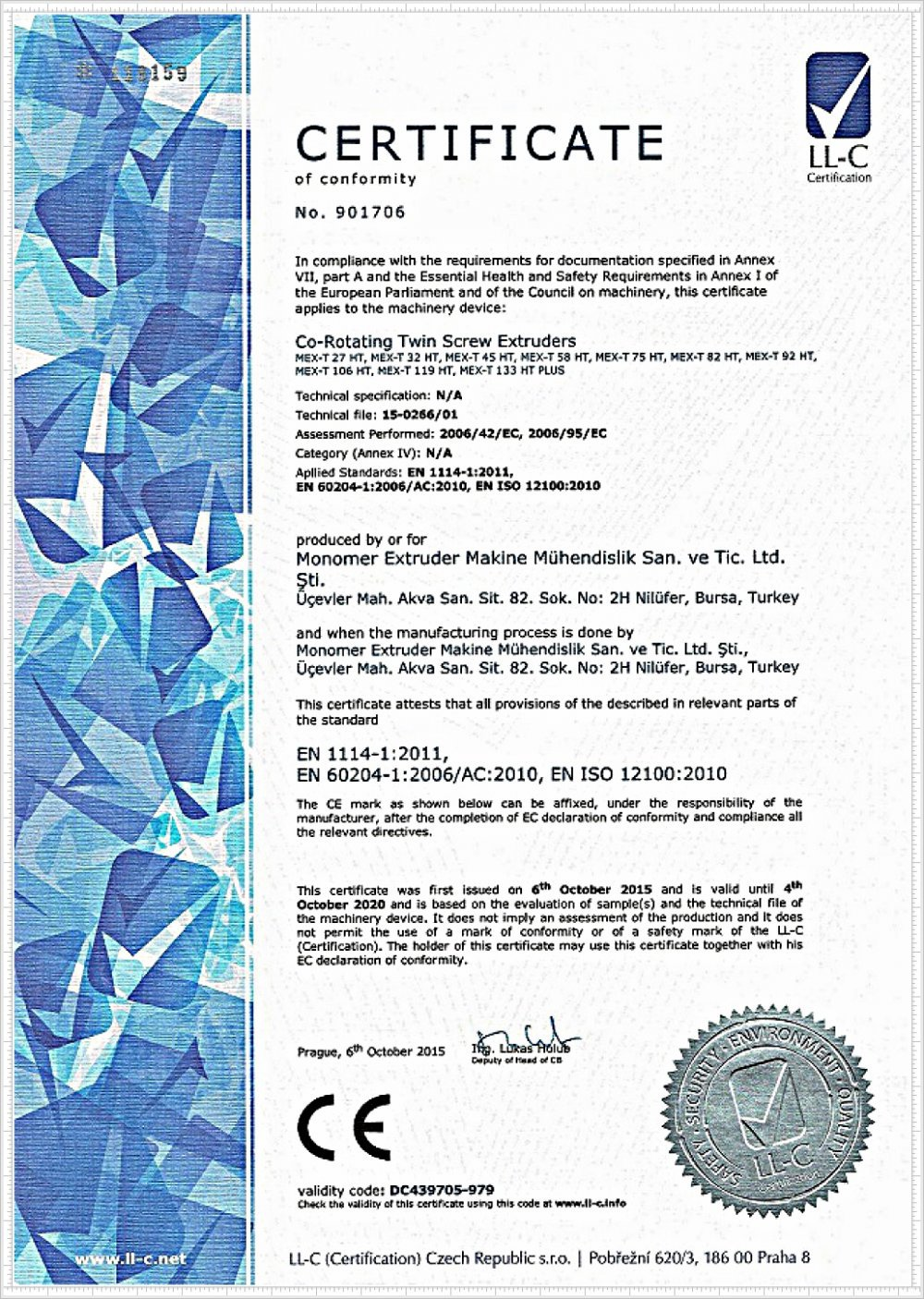 Our company has documented its quality with CE certificate.